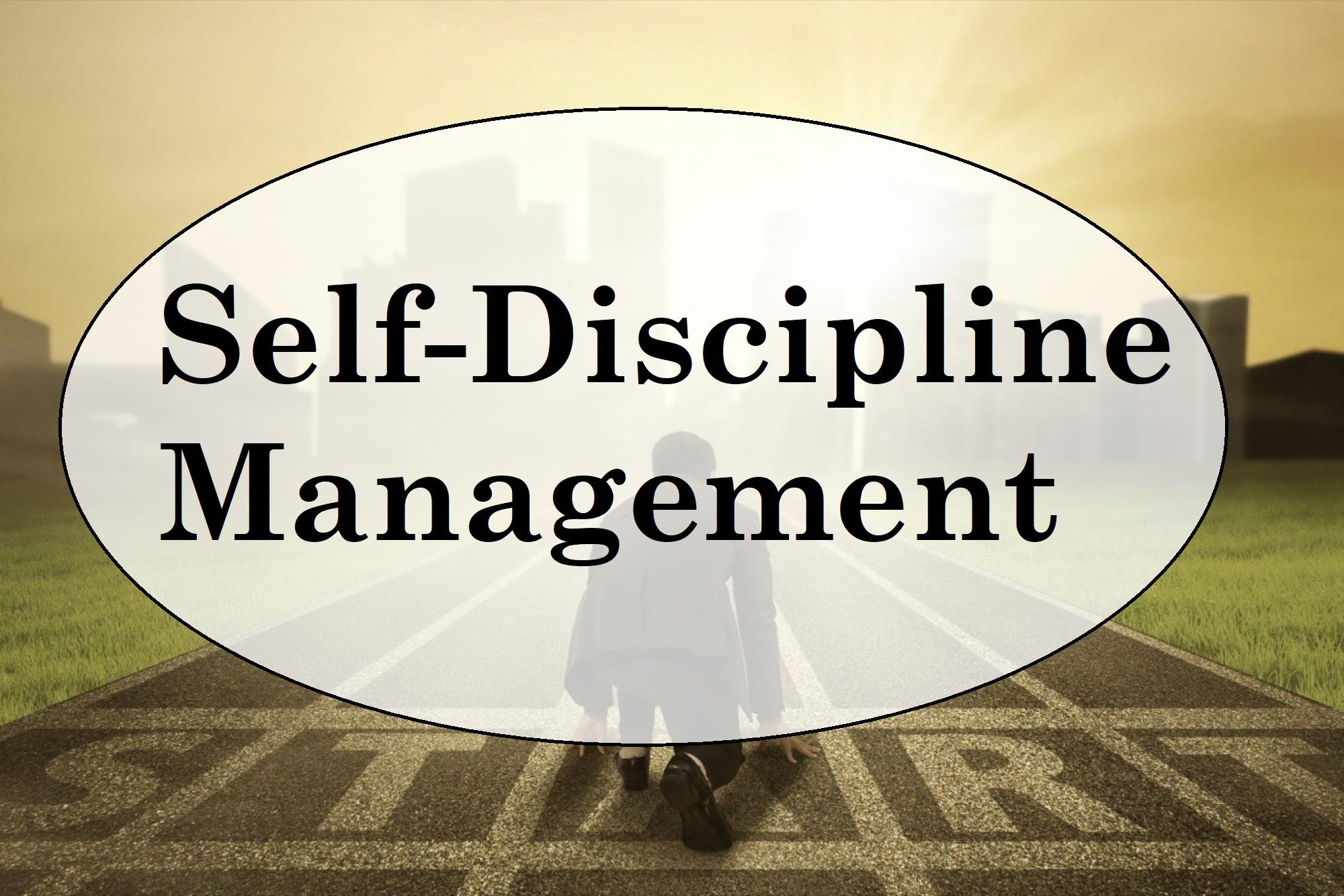 Self-Discipline Management